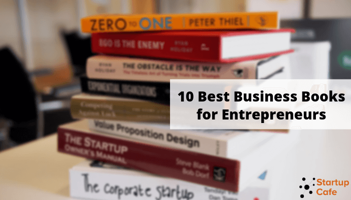 10 Best Business Books for Entrepreneurs and Small Business Owners